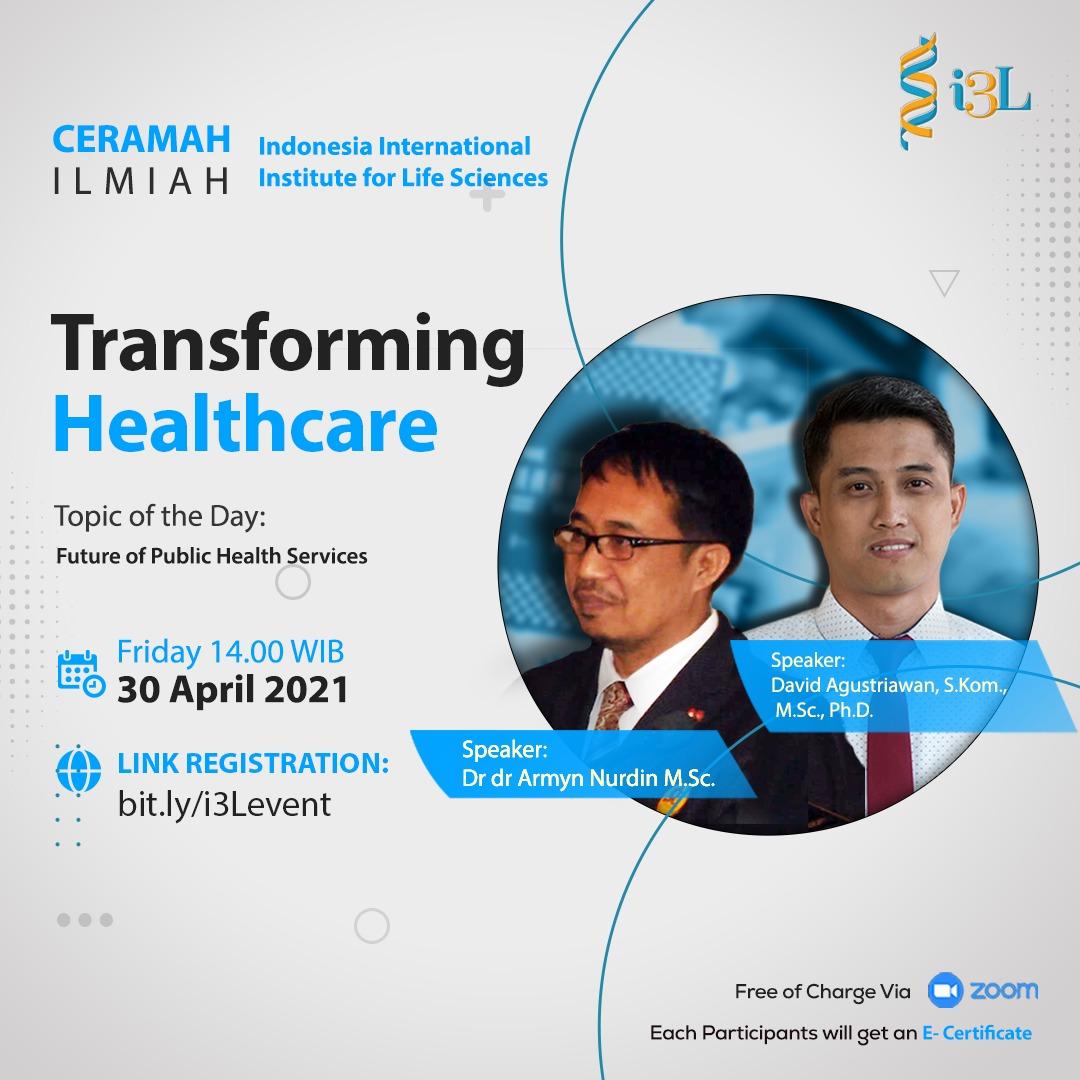 Transforming Healthcare i3L