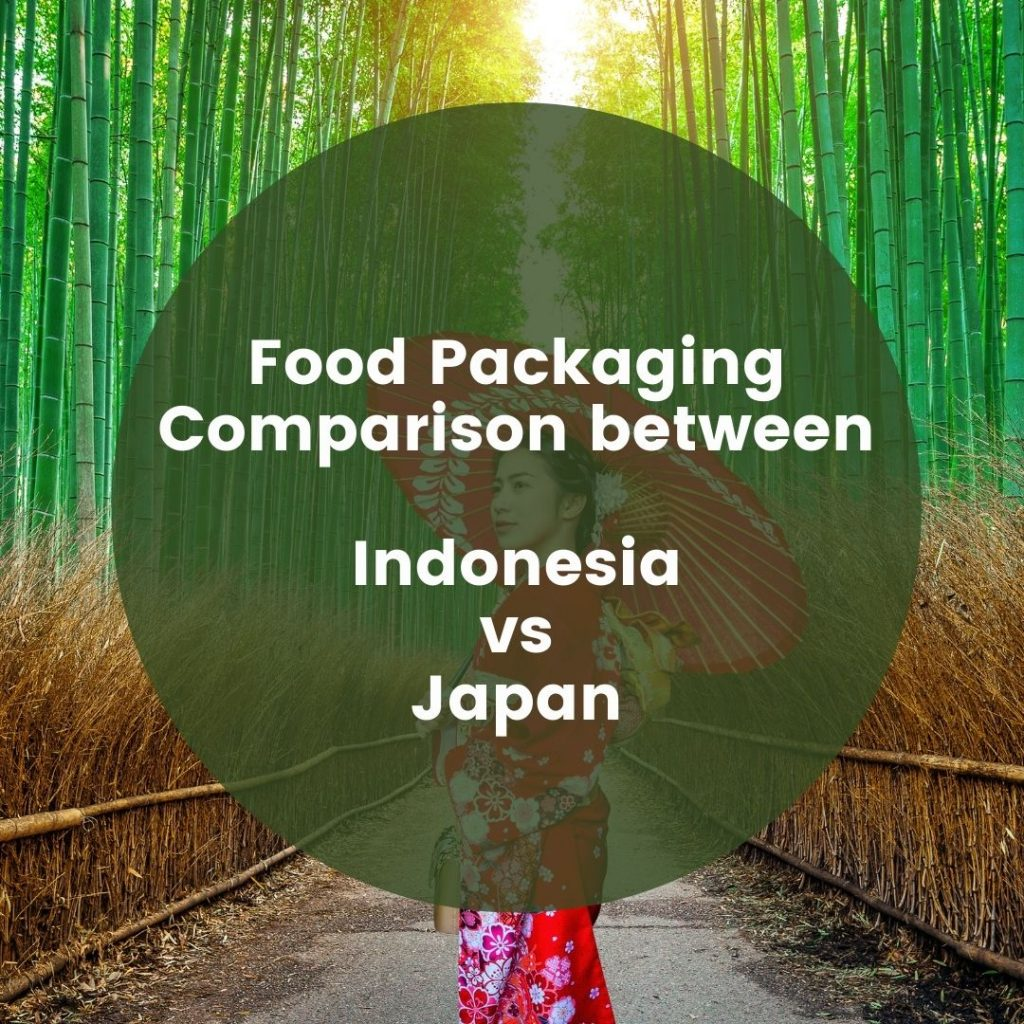 Food Packaging Comparison between Indonesia and Japan (1)